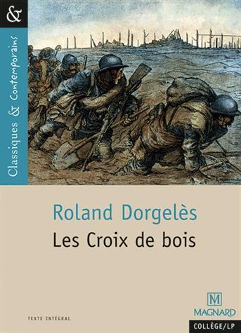 N.154 LES CROIX DE BOIS Dorgelès Roland Magnard
