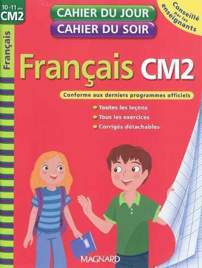 2010 CAHIER DU JOUR CAHIER DU SOIR FRANCAIS CM2 XXX MAGNARD
