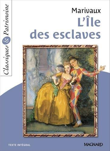 L'ILE DES ESCLAVES MARIVAUX/MALTERE Magnard