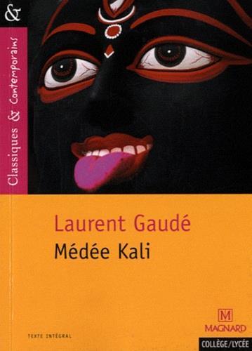 GAUDE, LAURENT - MEDEE KALI