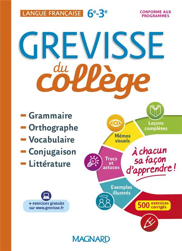 GREVISSE DU COLLEGE - LANGUE FRANCAISE - 6E A LA 3E