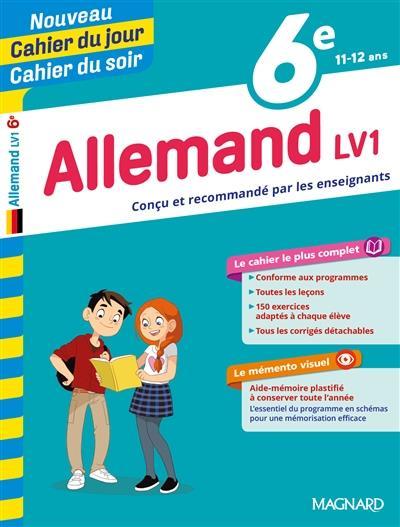 CAHIERS DU JOUR SOIR     ALLEMAND     6E     LV1