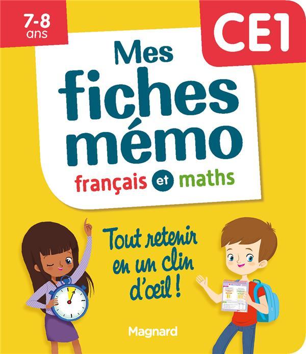 MON MEMO  -  MES FICHES FRANCAIS ET MATHS CE1  -  TOUT RETENIR EN UN CLIN D'OEIL ! CEARD MORGANE MAGNARD