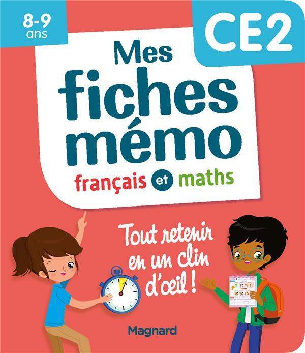MON MEMO  -  MES FICHES FRANCAIS ET MATHS CE2  -  TOUT RETENIR EN UN CLIN D'OEIL CEARD MORGANE MAGNARD
