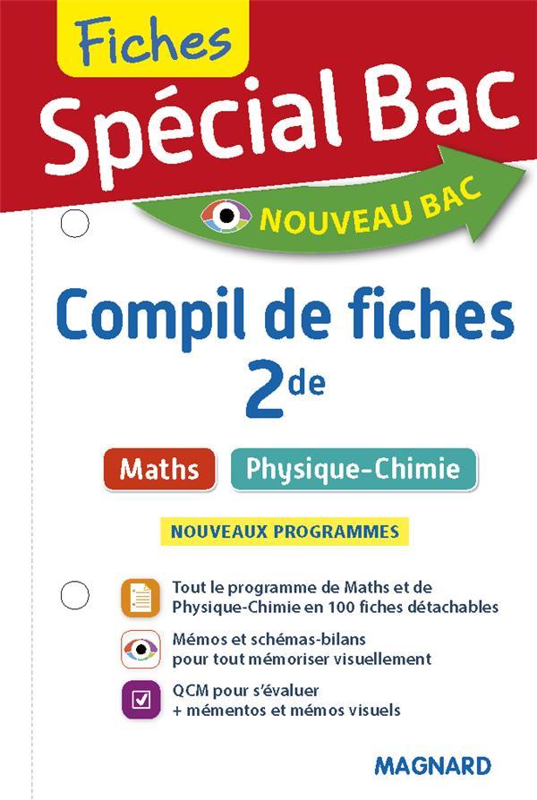 SPECIAL BAC COMPIL DE FICHES MATHS, PHYSIQUE-CHIMIE 2DE - TOUT LE PROGRAMME EN 100 FICHES, MEMOS, SC