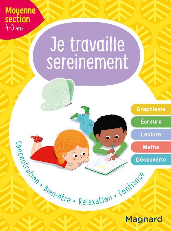 JE TRAVAILLE SEREINEMENT  -  MS HEMPTINNE, DELPHINE MAGNARD