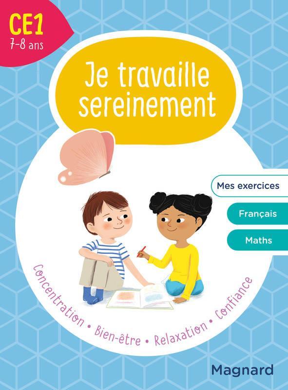 JE TRAVAILLE SEREINEMENT  -  CE1 HEMPTINNE/FAGGIOLO MAGNARD