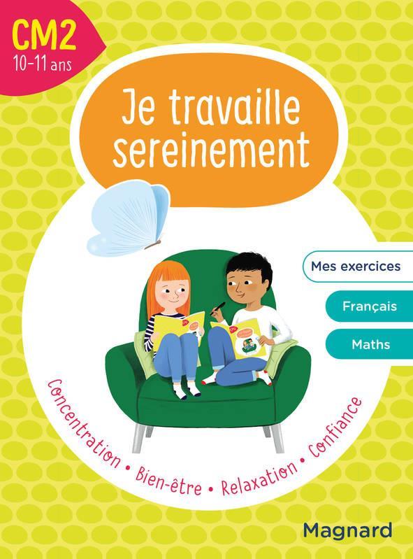 JE TRAVAILLE SEREINEMENT  -  CM2 HEMPTINNE/SIMARD MAGNARD