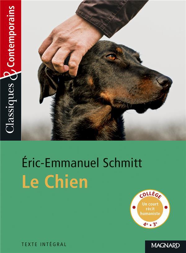 LE CHIEN SCHMITT, ERIC-EMMANUEL MAGNARD