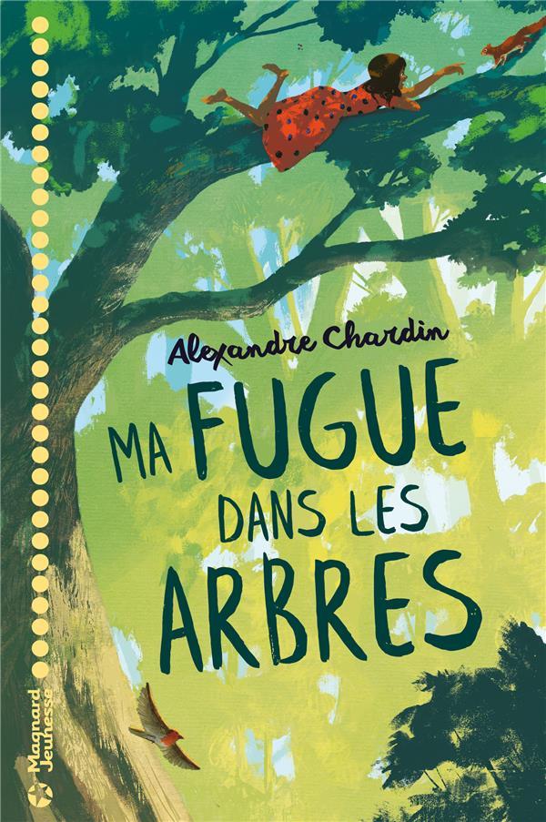 FUGUE DANS LES ARBRES (MA) CHARDIN ALEXANDRE MAGNARD