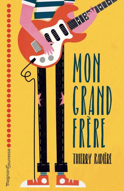 MON GRAND FRERE RADIERE, THIERRY MAGNARD