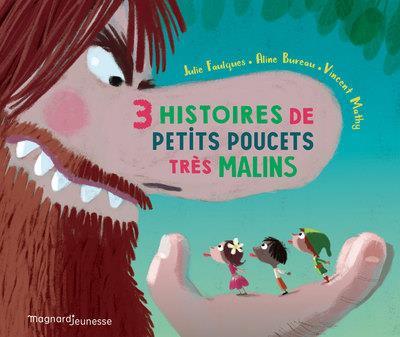 TROIS HISTOIRES DE PETITS POUCETS TRES MALINS ANDERSEN/GRIMM MAGNARD