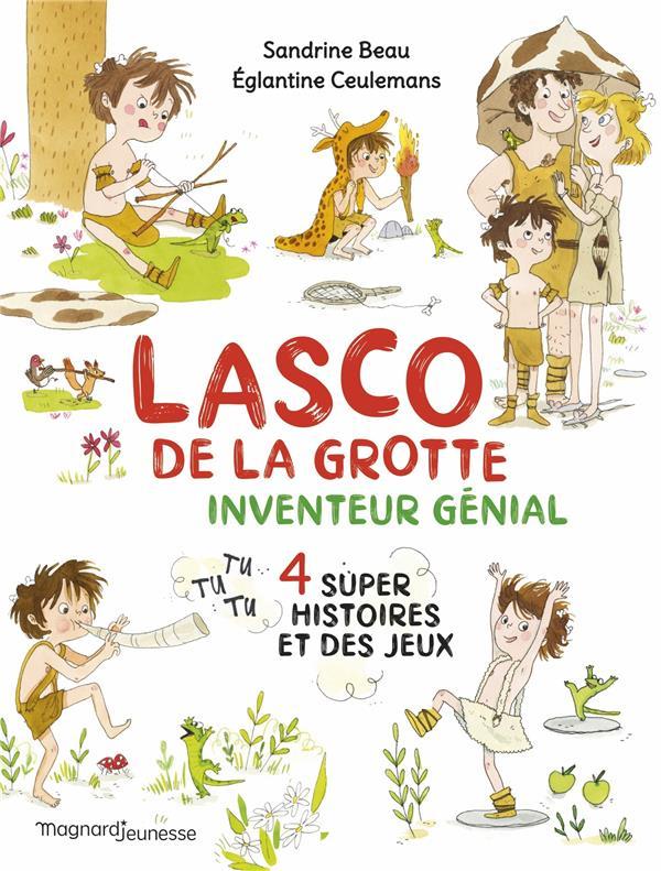 LASCO DE LA GROTTE : INVENTEUR GENIAL BEAU/CEULEMANS MAGNARD