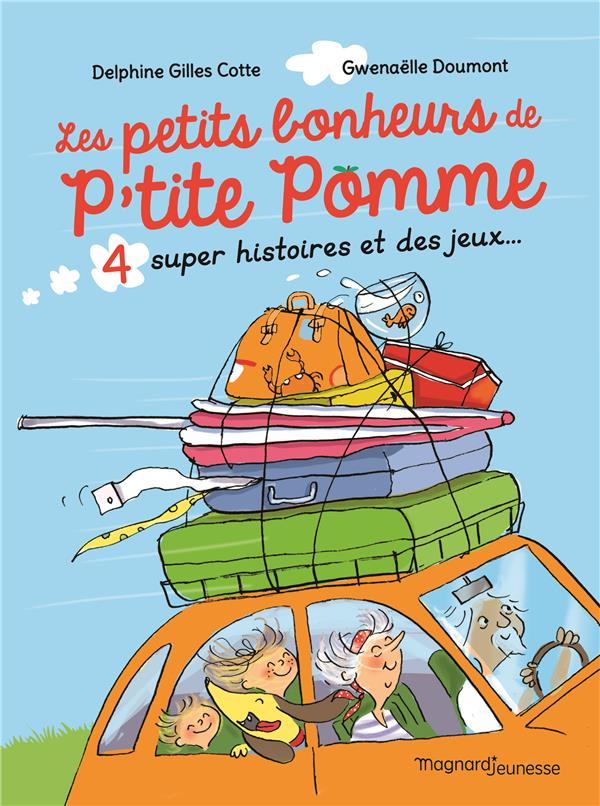 LES PETITS BONHEURS DE P'TITE POMME GILLES-COTTE/DOUMONT MAGNARD