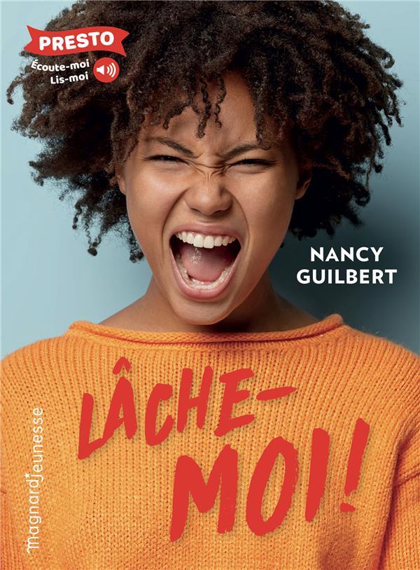 LACHE-MOI ! GUILBERT NANCY MAGNARD