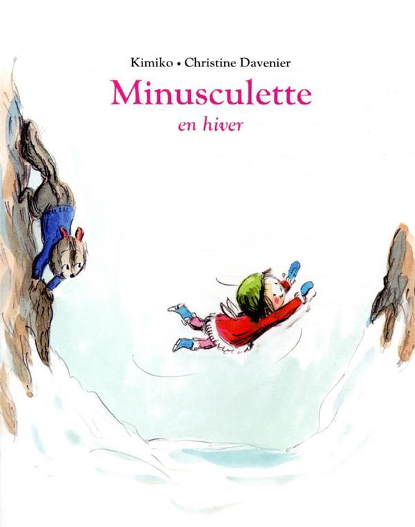 MINUSCULETTE EN HIVER
