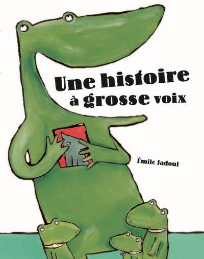 UNE HISTOIRE A GROSSE VOIX -