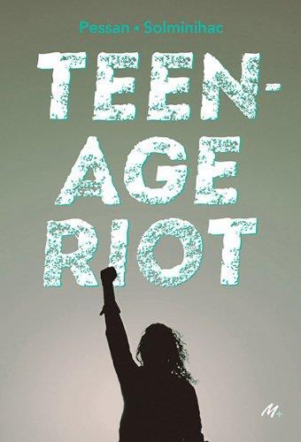 TEENAGE RIOT PESSAN, ERIC EDL