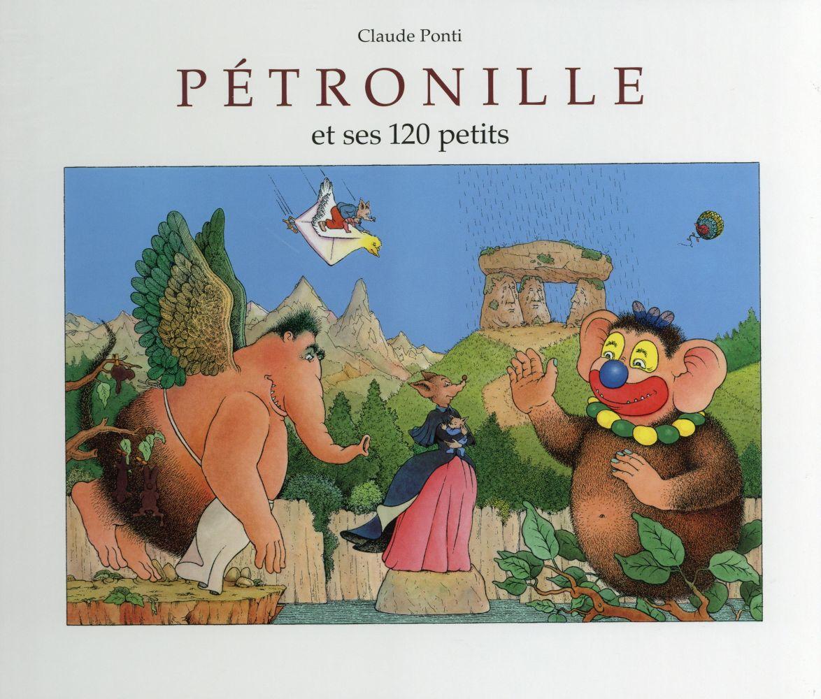PETRONILLE ET SES 120 PETITS PONTI CLAUDE EDL