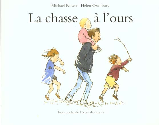 LA CHASSE A L'OURS  OXENBURY, HELEN EDL