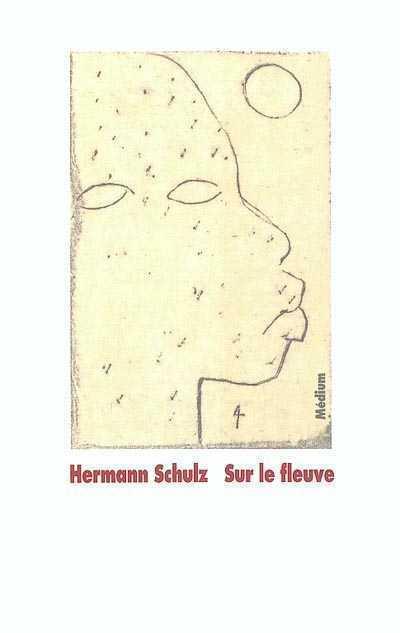 SUR LE FLEUVE SCHULZ HERMANN / KUG EDL