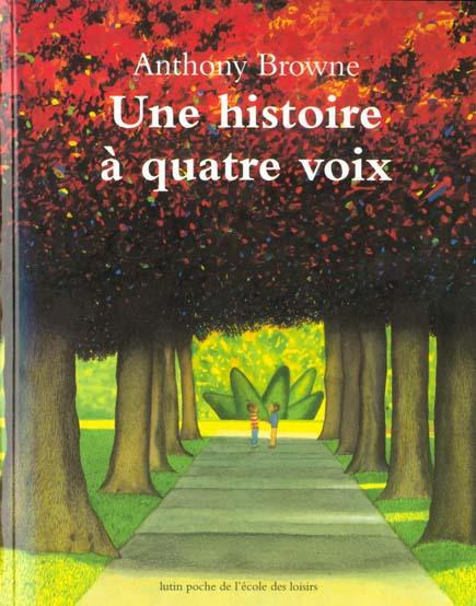 UNE HISTOIRE A QUATRE VOIX
