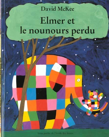 ELMER ET LE NOUNOURS PERDU MCKEE, DAVID EDL