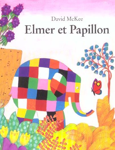ELMER ET PAPILLON MCKEE, DAVID EDL