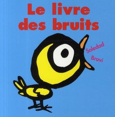 LE LIVRE DES BRUITS BRAVI SOLEDAD EDL