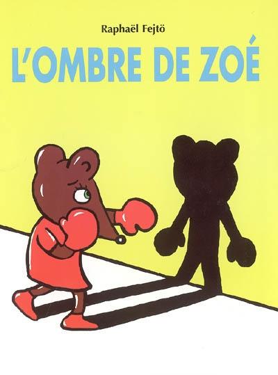 L'OMBRE DE ZOE