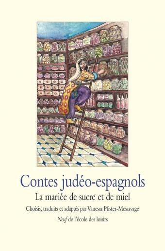 CONTES JUDEO ESPAGNOLS MARIEE DE SUCRE