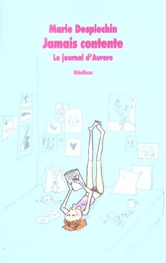 LE JOURNAL D'AURORE 1 JAMAIS CONTENTE
