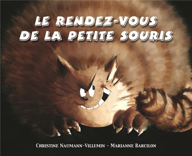 LE RENDEZ-VOUS DE LA PETITE SOURIS BARCILON M EDL