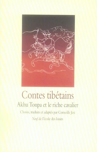 CONTES TIBETAINS AKHU TONPA ET LE RICHE