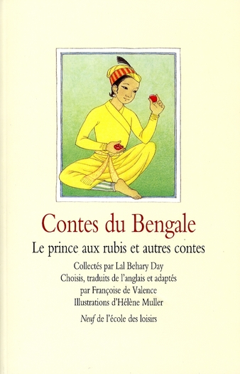 CONTES DU BENGALE LE PRINCE AUX RUBIS