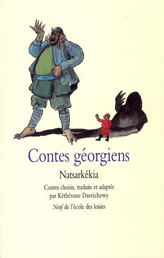 CONTES GEORGIENS NATSARKEKIA