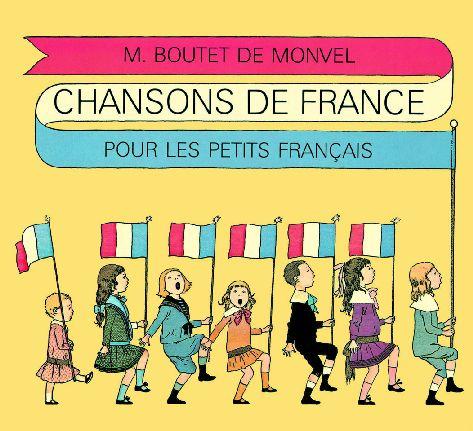CHANSONS DE FRANCE POUR LES PETITS FRANCAIS (EDITION 2009) BOUTET DE MONVEL LOU EDL
