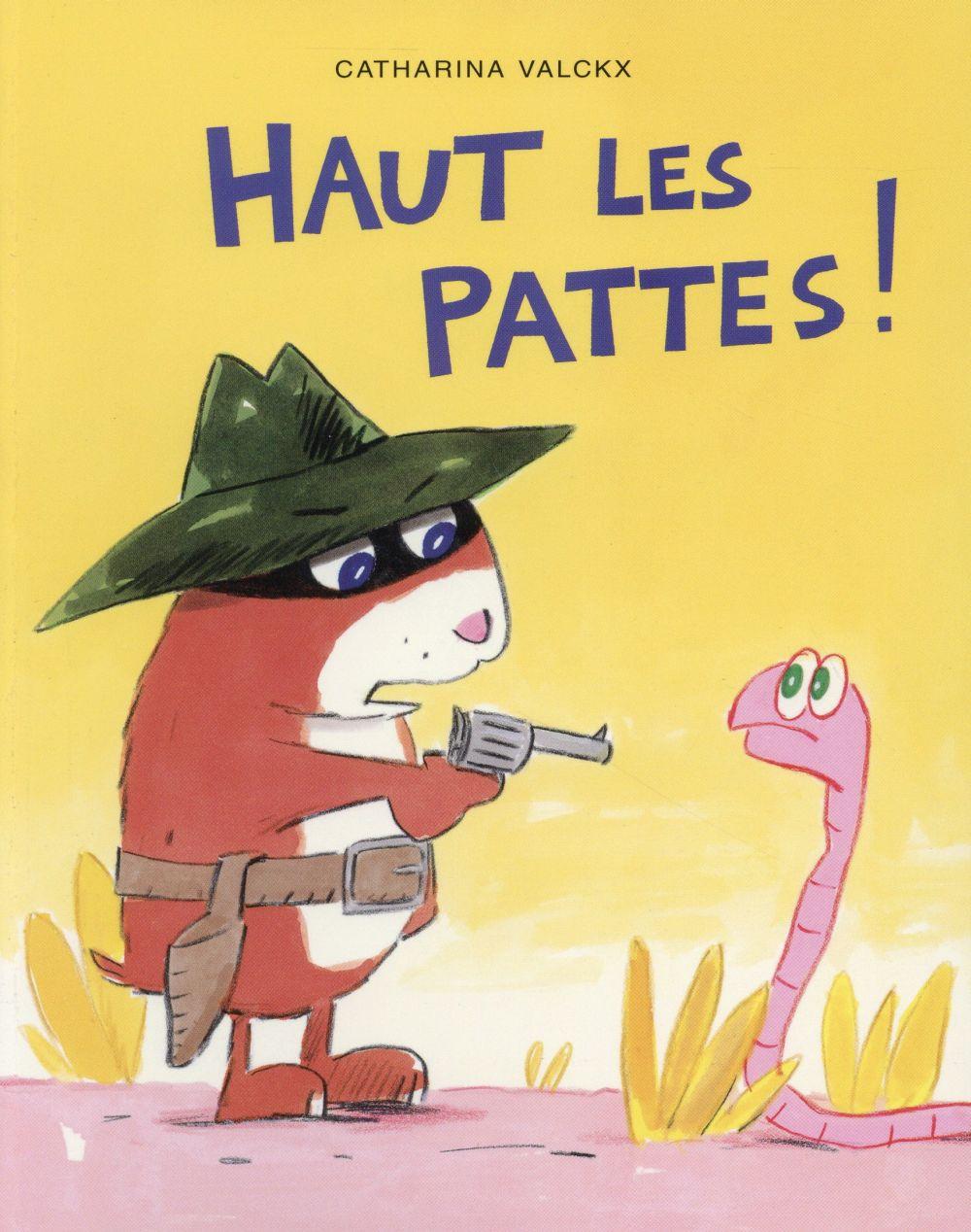 VALCKX CATHARINA - HAUT LES PATTES !