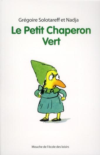 PETIT CHAPERON VERT (LE) NOUVE