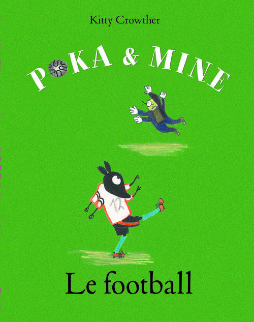 POKA ET MINE LE FOOTBALL