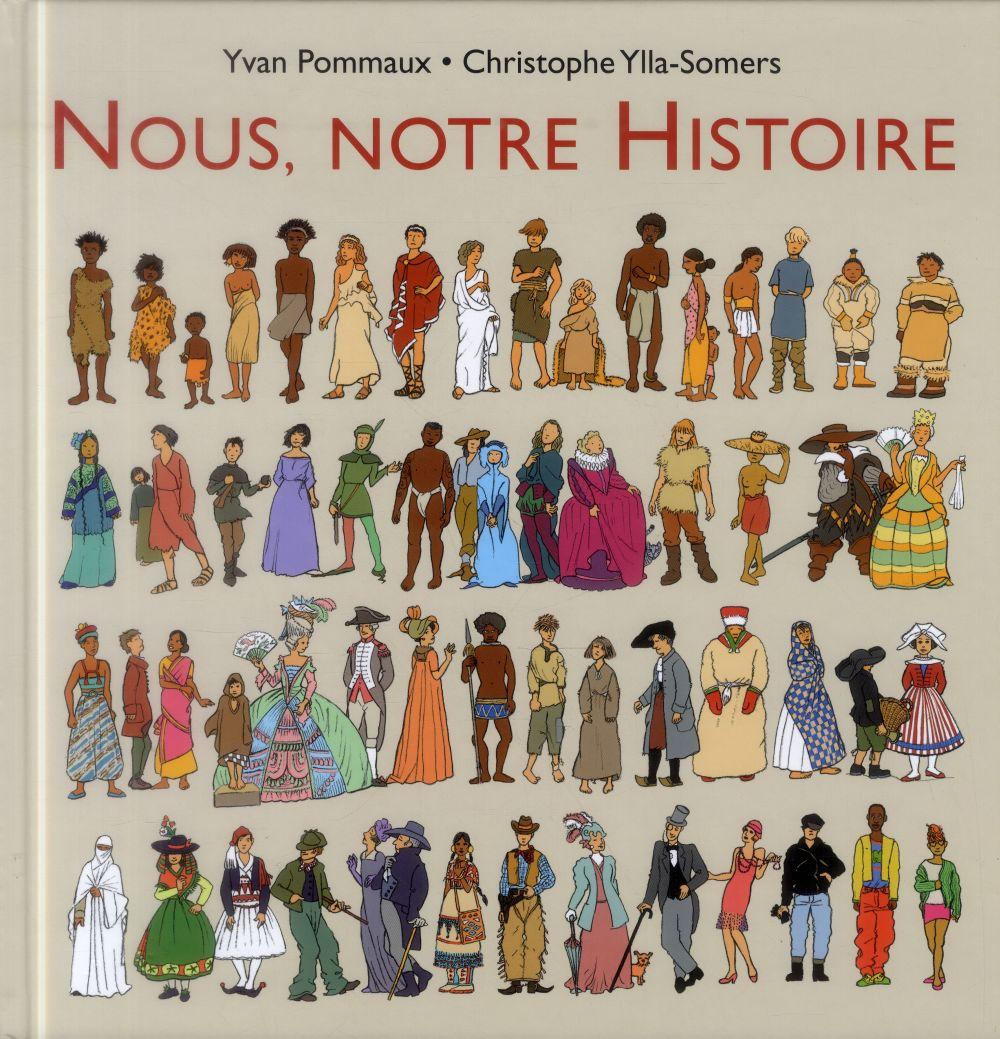 NOUS, NOTRE HISTOIRE Ylla-Somers Christophe Ecole des loisirs