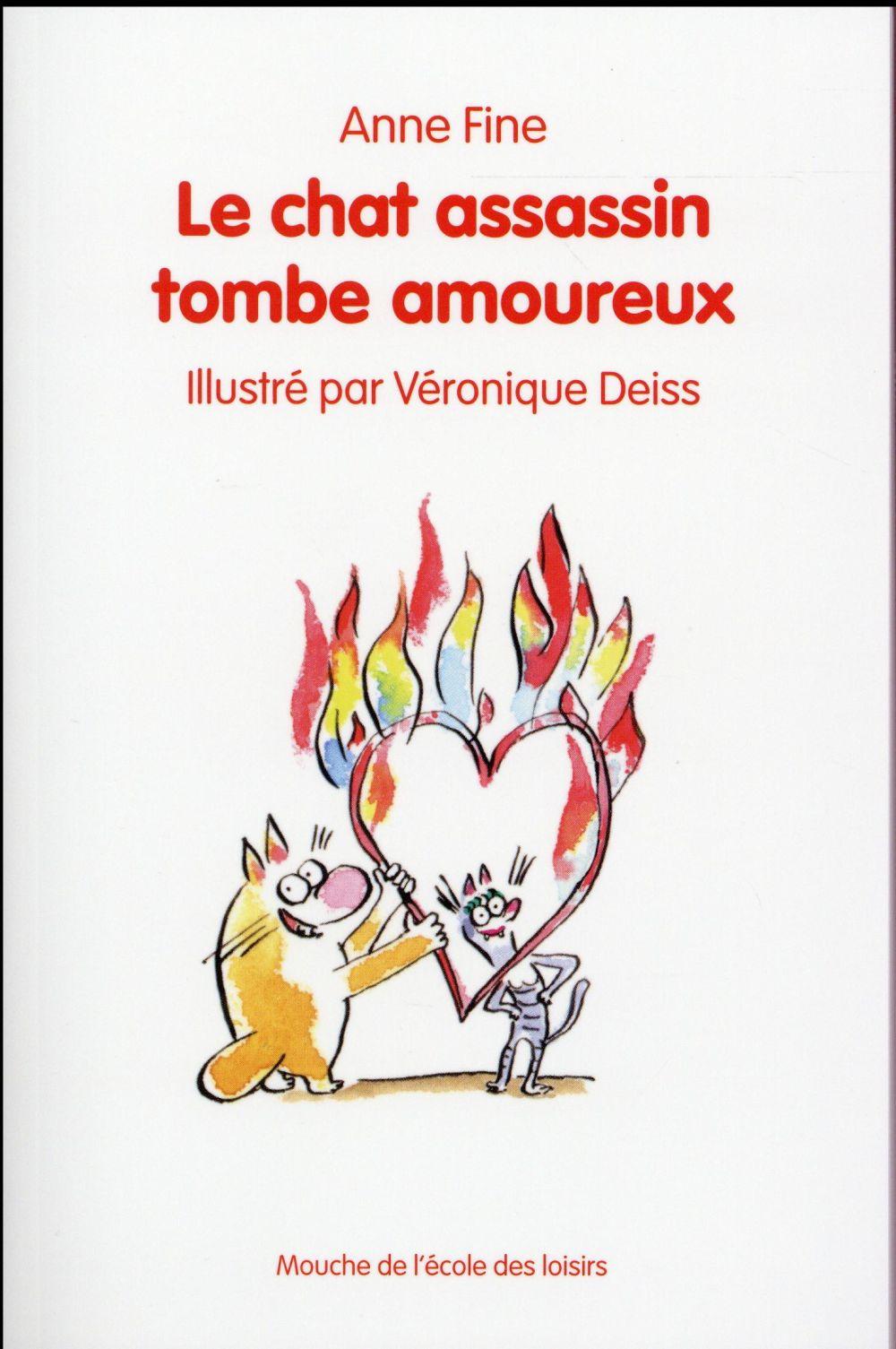 LE CHAT ASSASSIN TOMBE AMOUREUX Fine Anne Ecole des loisirs