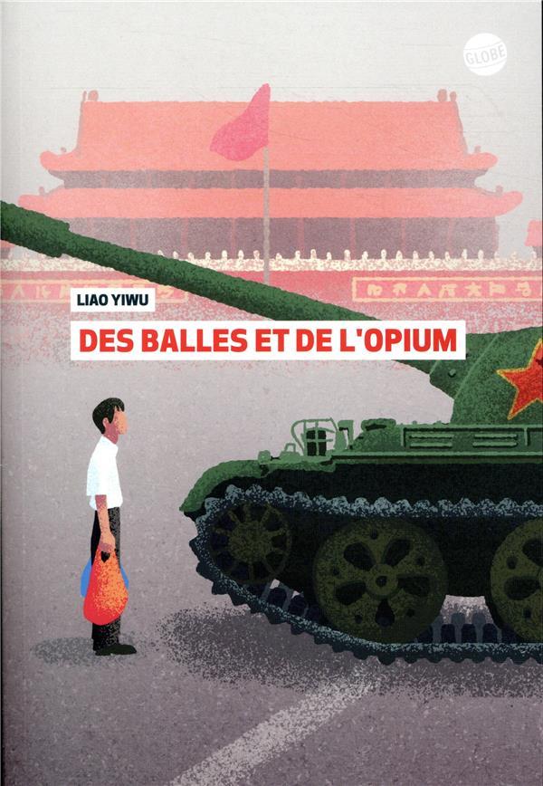DES BALLES ET DE L'OPIUM YIWU LIAO / HOLZMAN EDL
