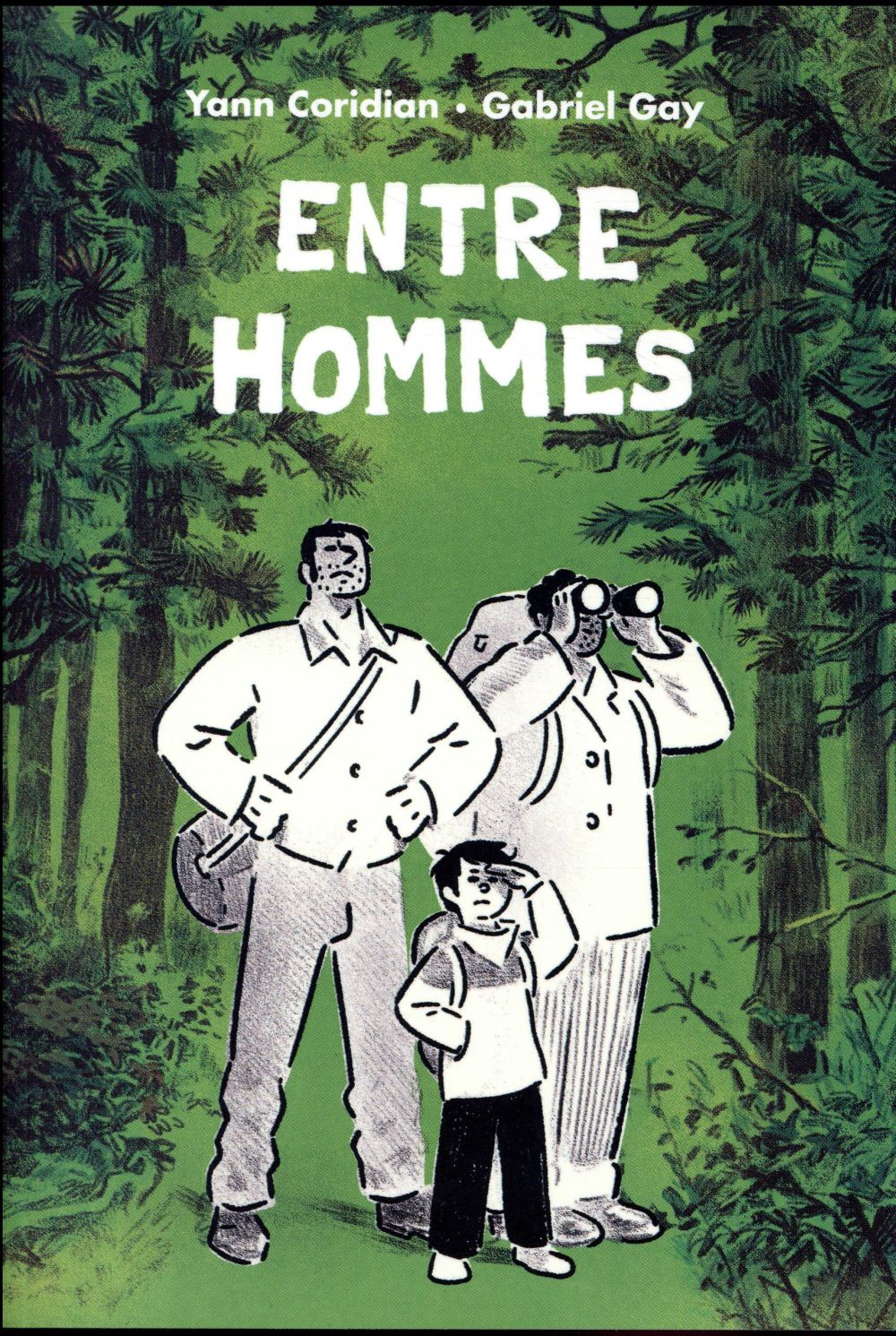 ENTRE HOMMES (GRAND FORMAT) CORIDIAN YANN / GAY EDL