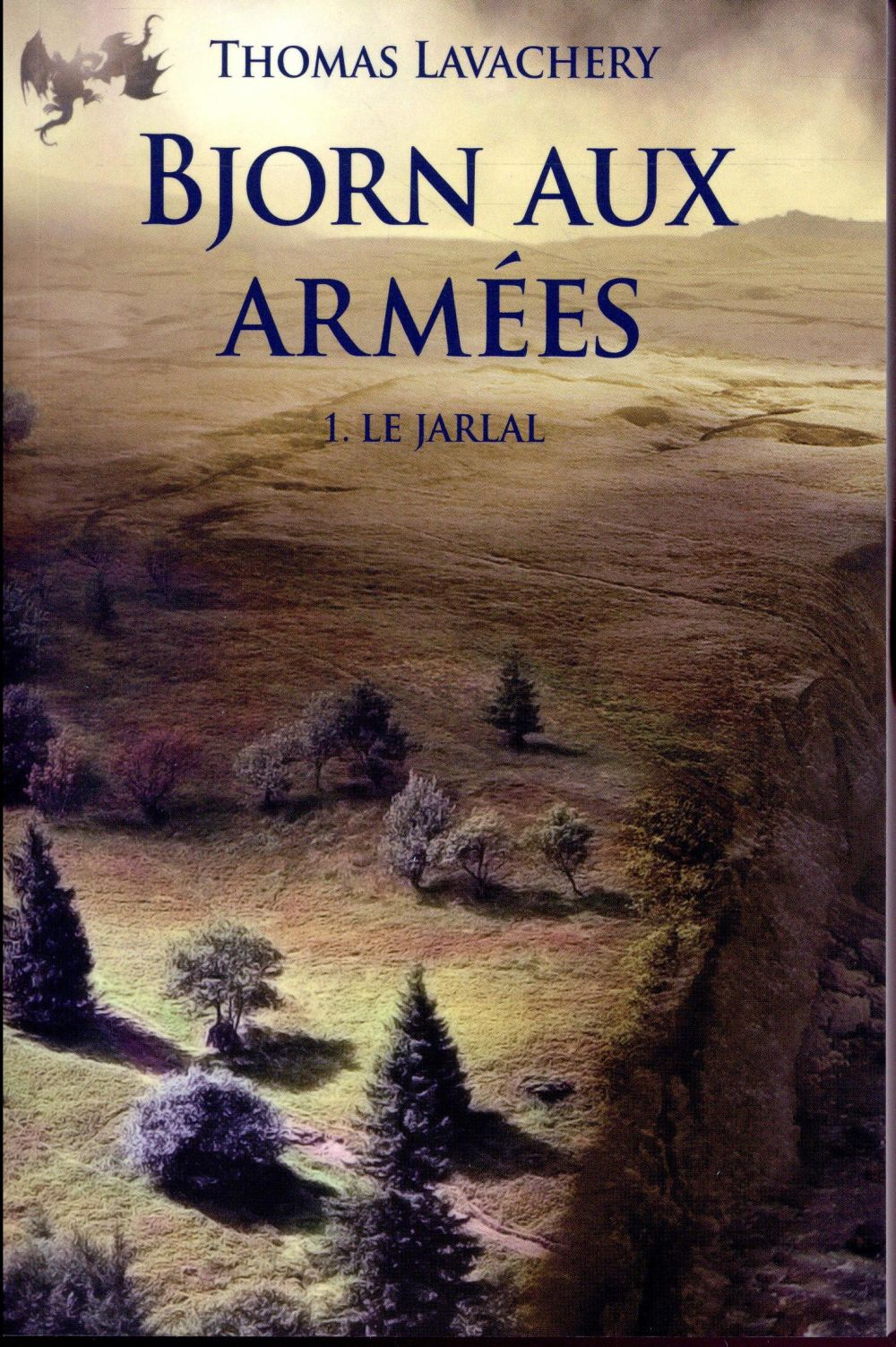 BJORN AUX ARMEES I - LE JARLAL