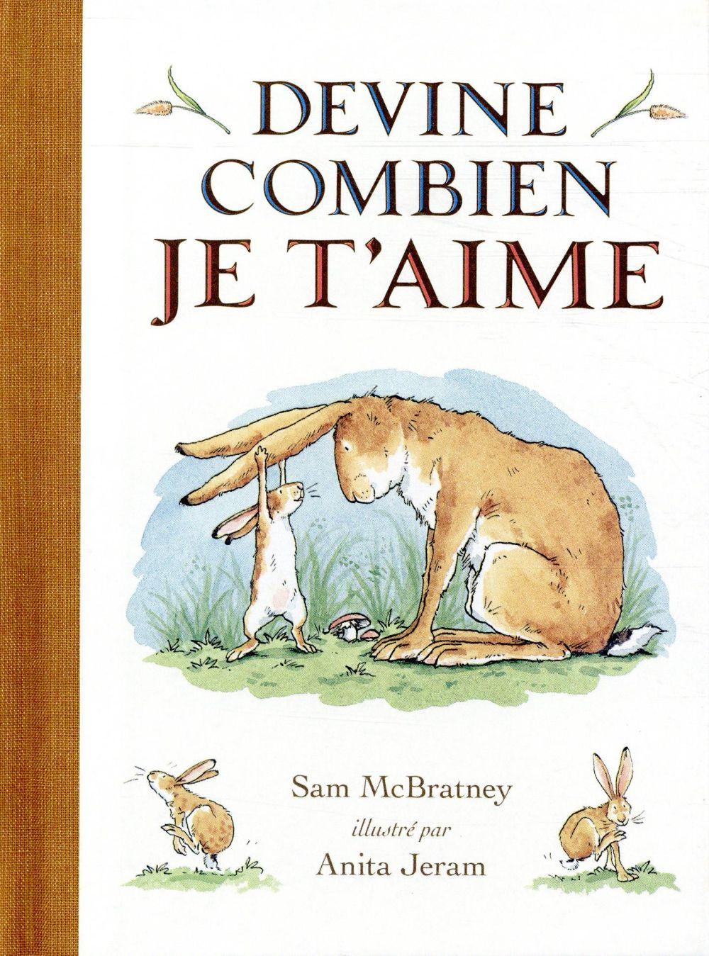 DEVINE COMBIEN JE T-AIME-BIBLI JERAM ANITA / MCBRAT EDL