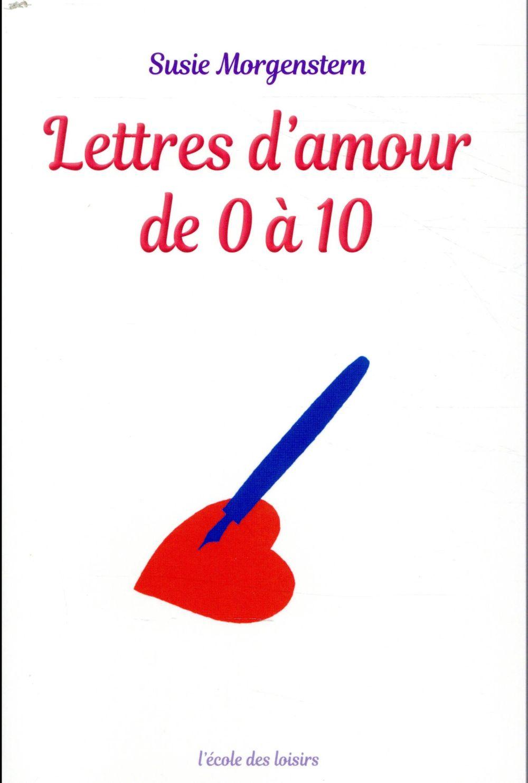 LETTRES D'AMOUR DE 0 A 10 (POCHE) MORGENSTERN SUSIE EDL