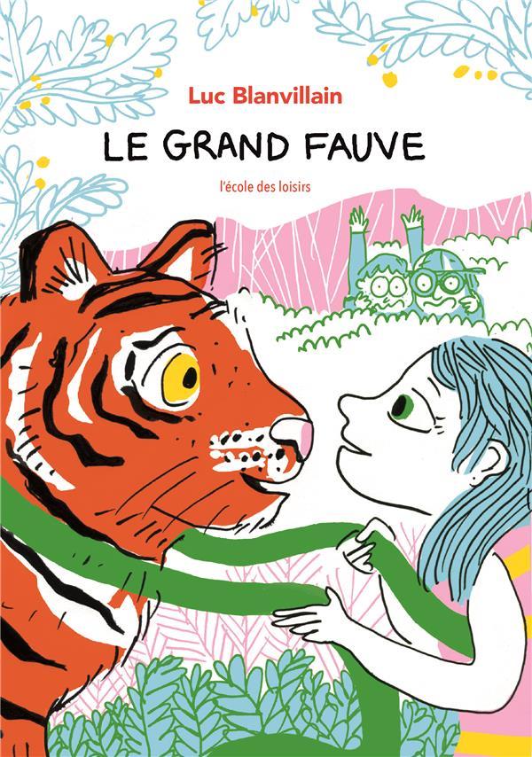 LE GRAND FAUVE BLANVILLAIN LUC EDL