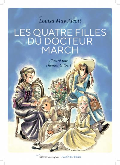les quatre filles du docteur March MAY ALCOTT/GILBERT EDL