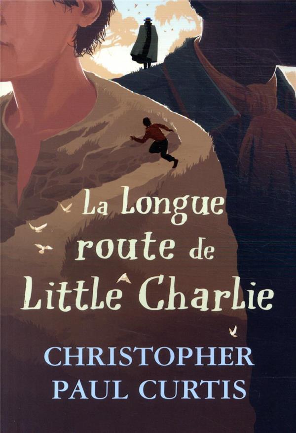 LA LONGUE ROUTE DE LITTLE CHARLIE CURTIS C-P. EDL